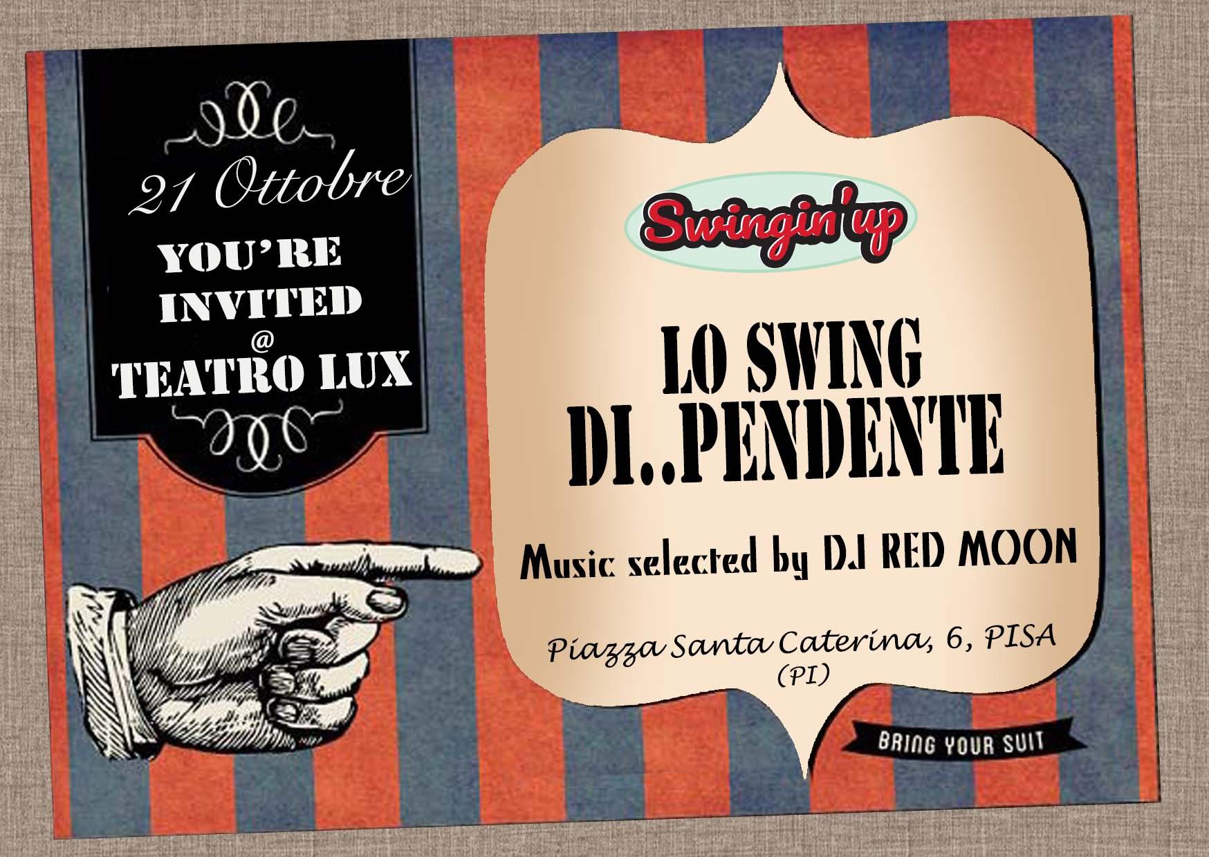 Lo Swing Di.. Pendente @ Teatro Lux - Pisa